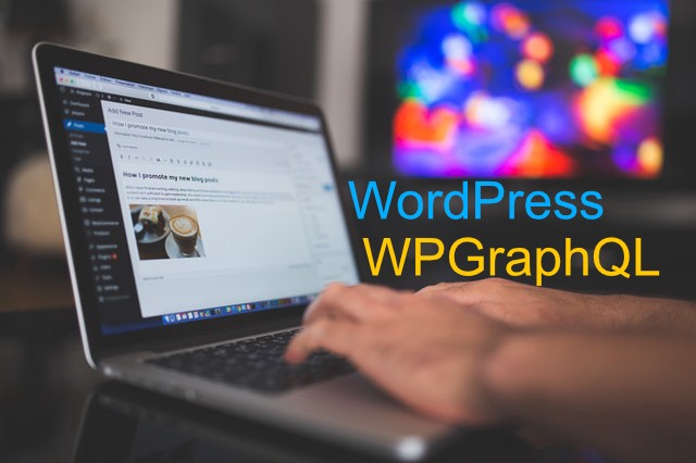 Make WordPress REST-less with WPGraphQL and it's extensions